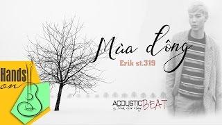 [ Beat - Lyric ] Mùa đông - Erik St.319 - acoustic Beat by Flour Seven