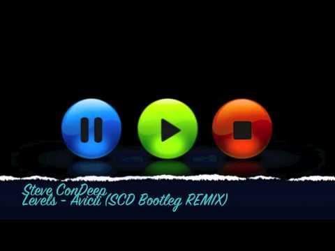 Levels - Avicii (SCD Bootleg Remix)