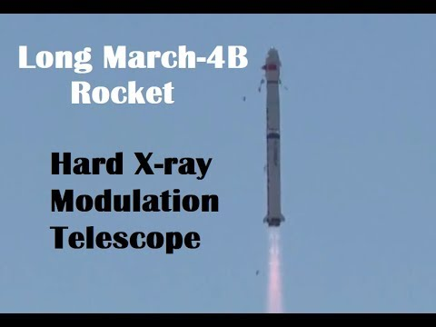 Chinese Long March-4B Rocket Launches X-ray Telescope to study black holes and pulsars
