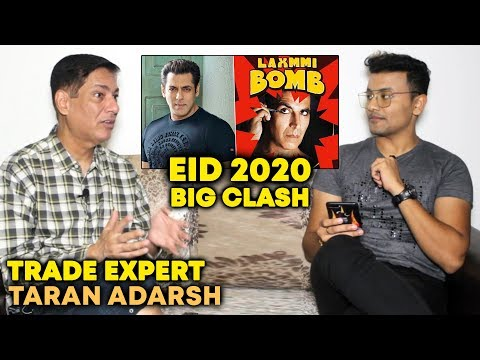 EID 2020 Clash Salman Khan Vs Akshay's Laxmmi Bomb | Trade Expert Taran Adarsh EXCLUSIVE Reaction Mp3