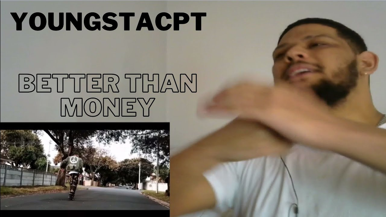 Download YoungstaCPT - Better Than Money (Reaction Video)