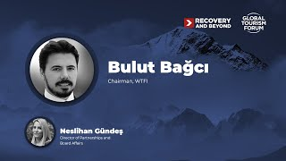 Q A session Bulut Bağcı Chairman of World Tourism Forum Institute WTFI Recovery and Beyond