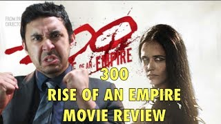 300: RISE OF AN EMPIRE MOVIE REVIEW!!!
