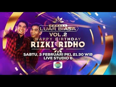 Konser Luar Biasa Vol. 2 - Happy Birthday Rizki Ridho