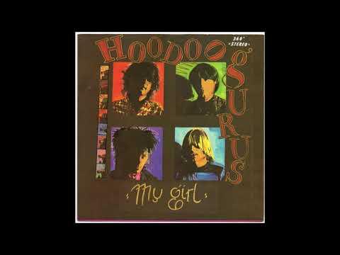 Hoodoo Gurus  –   My Girl  (FULL 7´´ 1983)