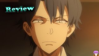 My Teen Romantic Comedy Snafu Season 2 Episode 8 Anime Review - Genuine やはり俺の青春ラブコメはまちがっている。続