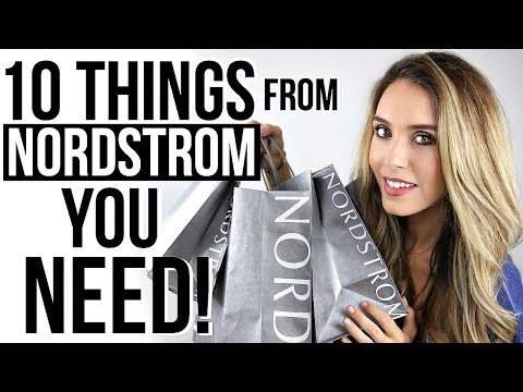 10 THINGS FROM NORDSTROM YOU NEED!