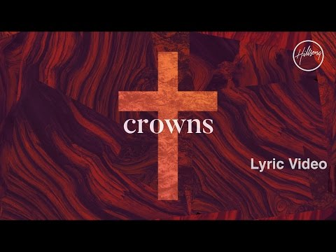 Crowns Lyric   Hillsong Worship