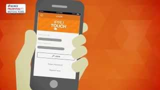 ICICIPruMF- IPRUTOUCH - An Investment Application for Investors