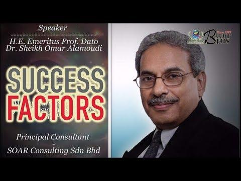 Success Factors | Emeritus Prof. Dato' Dr. Sheikh Omar Bin Abdulrahman Alamoudi | BFOS Malaysia 2017