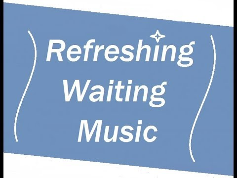 Refreshing Waiting Music 444hz