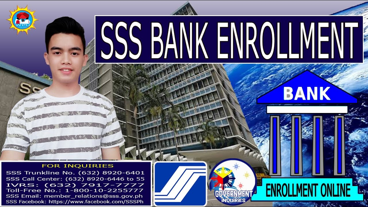 Paano Mag Lagay Ng Bank Account Sa Sss Bank Enrollment Online How To Enroll Bank Account In Sss Youtube