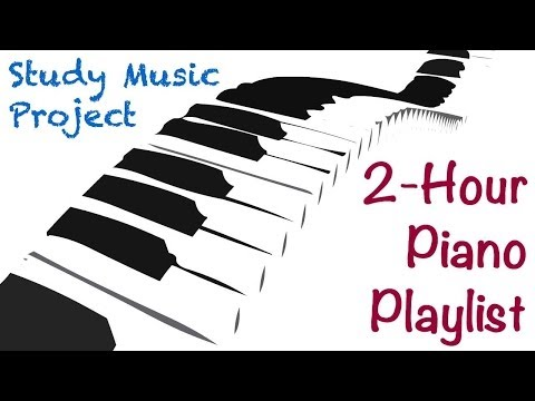 2 HOUR LONG Piano Music for Studying, Concentrating, and Foc