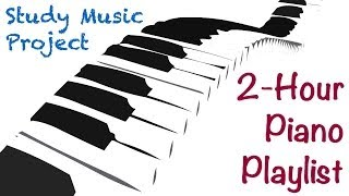 Repeat youtube video 2 HOUR LONG Piano Music for Studying, Concentrating, and Focusing Playlist