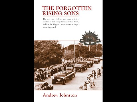 The Forgotten Rising Sons - Australian Army's Worst Military Training Accident.