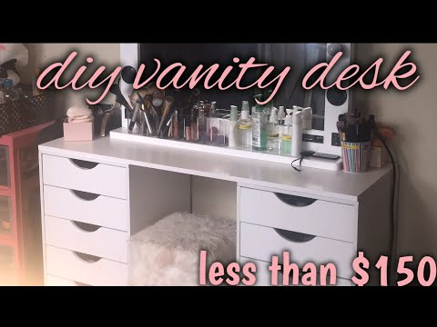 DIY VANITY DESK | LESS THAN $150