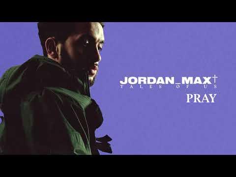 Jordan Max - Pray (Official Audio) Mp3