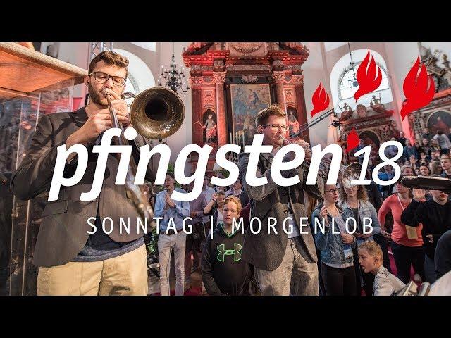 Pfingsten 18 - Sonntag Morgenlob
