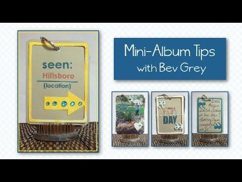 Mini Album Tips By Bev Grey