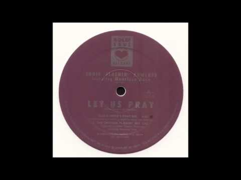 "Eddie ""Flashin"" Fowlkes - Let Us Pray (Tedd & Hippie's Pray Mix)"