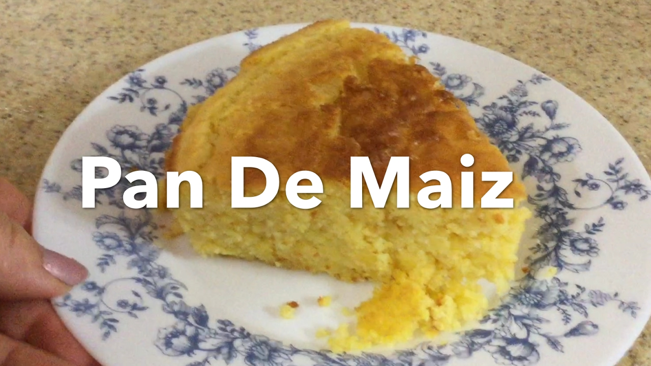 Pan De Maiz - Cocinando Con Gloria (Corn Bread) - YouTube