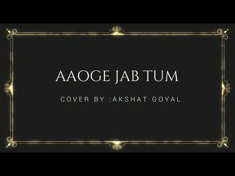 Aaoge jab tum(jab we met)-kareena kapoor(by Akshat goyal).aaoge jab tum Rashid Khan,ringtone,Lyrics.