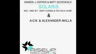 Damien J  Carter & Matt Devereaux   Solaris   Original Club Mix