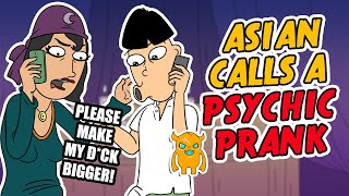 Repeat youtube video Asian Calls a Psychic Prank (ANIMATED) - Ownage Pranks
