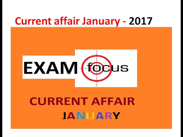 CURRENT AFFAIR JANUARY 2017 -ENGLISH (VERY IMPORTANT FOR SSC CHSL/RRB STAGE-2/DMRC/BPSC etc