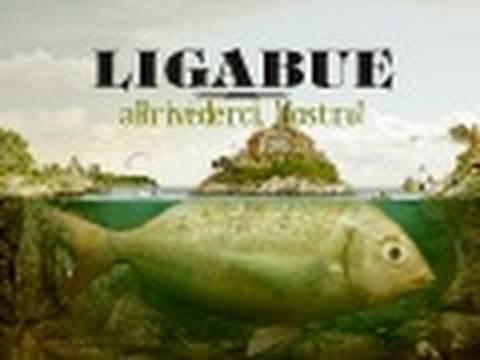 """Ligabue """"Arrivederci, Mostro!"""" (anteprima)"""