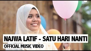 Video Najwa Latif - Satu Hari Nanti (Official Music Video) download MP3, 3GP, MP4, WEBM, AVI, FLV Juli 2018