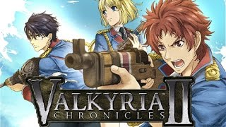 So I Heard This Game Kind of Sucks.... Valkyria Chronicles 2