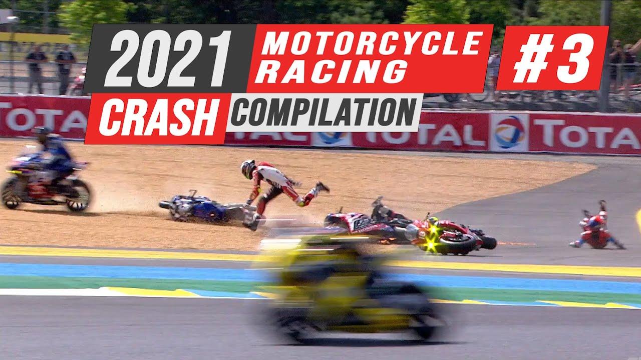 2021 Motorcycle Racing Crash Compilation #3