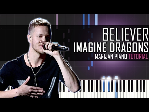 How To Play: Imagine Dragons - Believer | Piano Tutorial