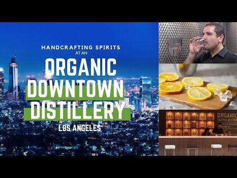 Handcrafting Spirits: LA's Organic Distillery