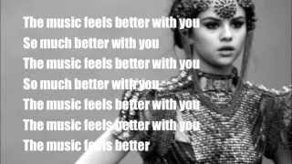Music Feels Better - Selena Gomez Lyrics