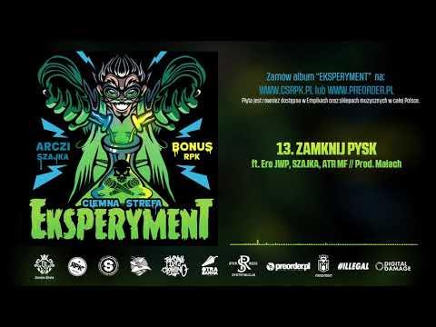Bonus RPK & Arczi SZAJKA - ZAMKNIJ PYSK ft. Ero JWP, SZAJKA, ATR MF // Prod. Małach.