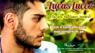 Lucas Lucco - Pra te Fazer Lembrar