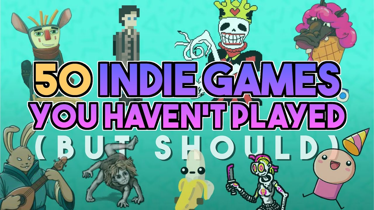 Recommending 50 indie games you (likely) haven't played