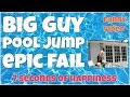 Big guy pool jump epic fail 🔸7 second of happiness FUNNY Video 😂 #366