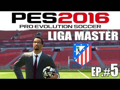 PES 2016 Liga Master Atlético Madrid - Ep#5 vs. Chelsea ~ Debut Champions League