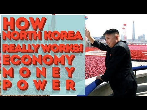 The documentary that explains how North Korea really works! (Economy, Money and Power)