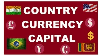 Country Currency and Capital - General Knowledge for Banking, SSC, UPSC etc - Part 1 of 2