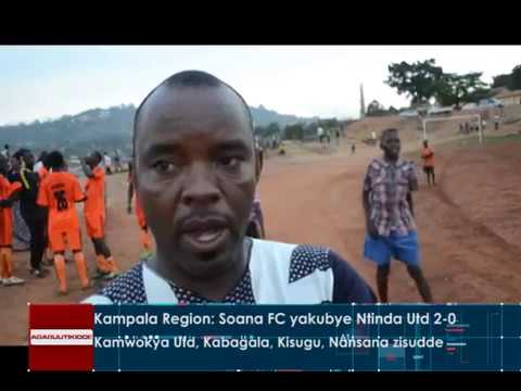 SPORTS: Kampala Region: Soan FC yakubye Ntinda UTD 2-0