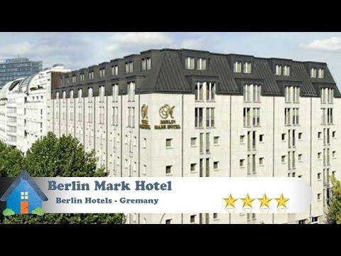 Berlin Mark Hotel - Berlin Hotels, Germany