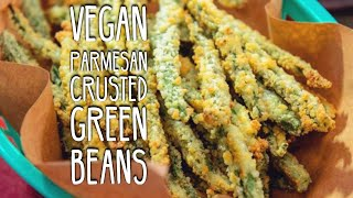 Vegan Parmesan Crusted Green Beans | How to make Vegan Parmesan String Beans | Vegan Parmesan Recipe