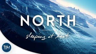"""north"" | Sleeping At Last"