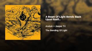 A Beam Of Light Bends Back Upon Itself…