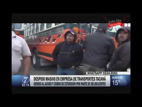 Despido masivo en empresa de transportes Tacaná