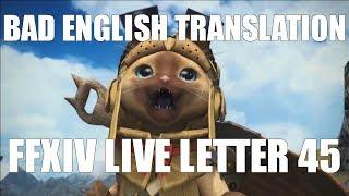 Bad English Translation: Live Letter 45 [FFXIV Funny]